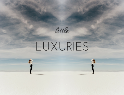 Little Luxuries You Can Treat Yourself with Every Day
